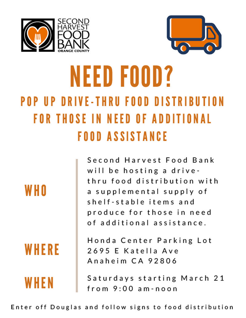 Second Harvest Food Bank will be hosting drive-thru food distribution at the Honda Center parking lot on Saturdays from 9:00 am to noon.